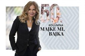 Mirjana Bobic Mojsilovic - Majke mi, bajka - kolumna